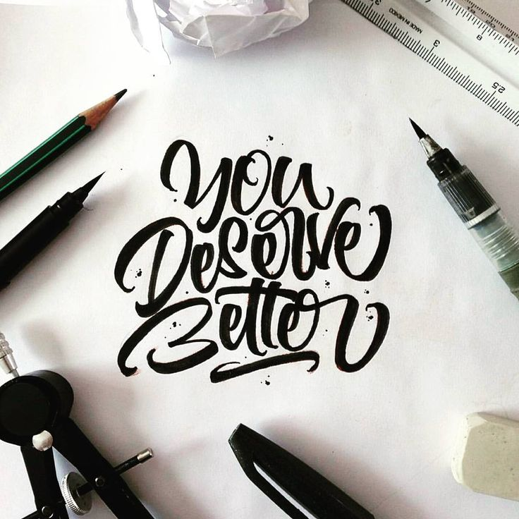 «You deserve better ✨ . From a great brush work by @mdemilan __ ✔Featured by @thedailytype #thedailytype ✒Learning stuffs via: www.learntype.today __»