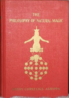 .The Philosophy of Natural Magic, by Henry Cornelius Agrippa