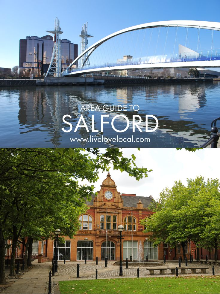 Located in North West England, Salford falls within the constituency of Salford and Eccles on the western side of Greater Manchester. It includes the towns of Salford, Pendlebury, Swinton and Clifton.  Home to MediaCityUK, BBC North and the University of Salford, there's plenty going on in the area. Read on to discover our top tips for locals and visitors alike.