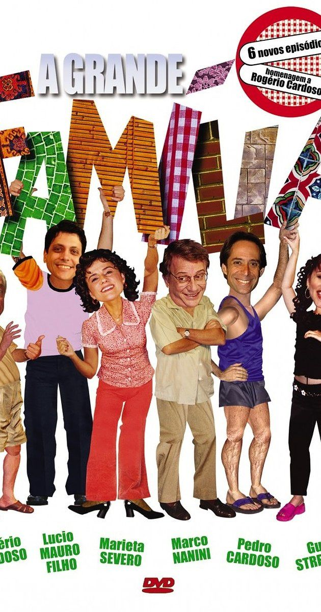 With Lúcio Mauro Filho, Guta Stresser, Marieta Severo, Marco Nanini. Sitcom about wacky Brazilian family.