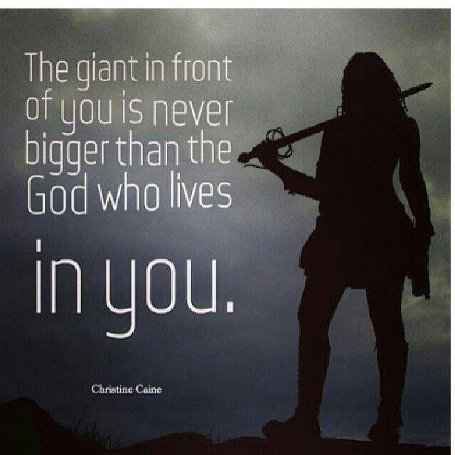 Az óriás előtted nem lehet nagyobb mint az, aki benned lakozik.  The giant in front of you is never bigger than the God who lives in you.