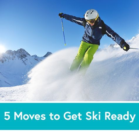 5 Exercises to Get #Ski and Snowboard Ready!