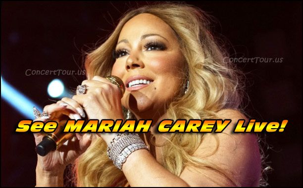 Don't Miss Your Chance To See MARIAH CAREY Live In Concert!!