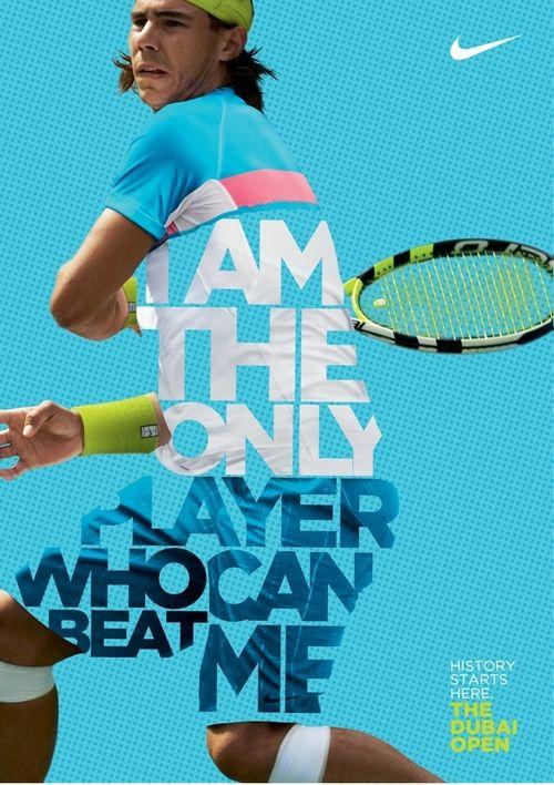 Está gráfica fue desarrollada por Nike para el Open de Dubai pero finalmente no salio porque Rafa Nadal no acudió. #Vamosrafa!  We Love Advertising