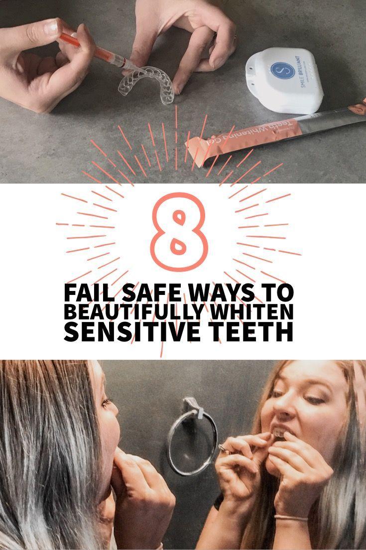 fail safe ways to beautifully whiten sensitive teeth hey sunny