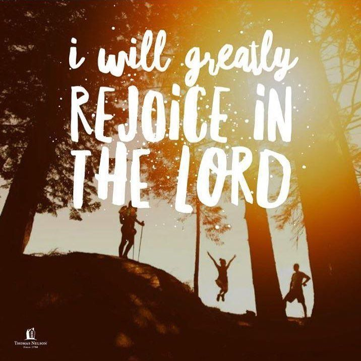 I will greatly rejoice in the Lord my soul shall be joyful in my God. - Isaiah 61:10 NKJV | #TuesdayThoughts  via @thomasnelson