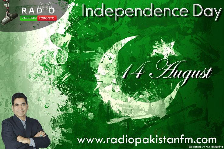 Radio Pakistan Toronto Wishes You 14 August Happy Independence Day Of Pakistan  The Day On Which Pakistan Got Freedom .   Tune In Live To Listen Patriotic Songs & Discussion Only On Radio Pakistan Toronto