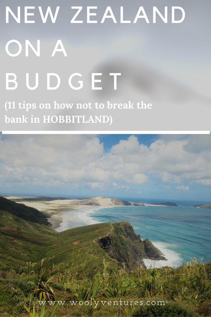 How to See New Zealand on a Budget. 11 Tips to Not Break the Bank in Hobbit…