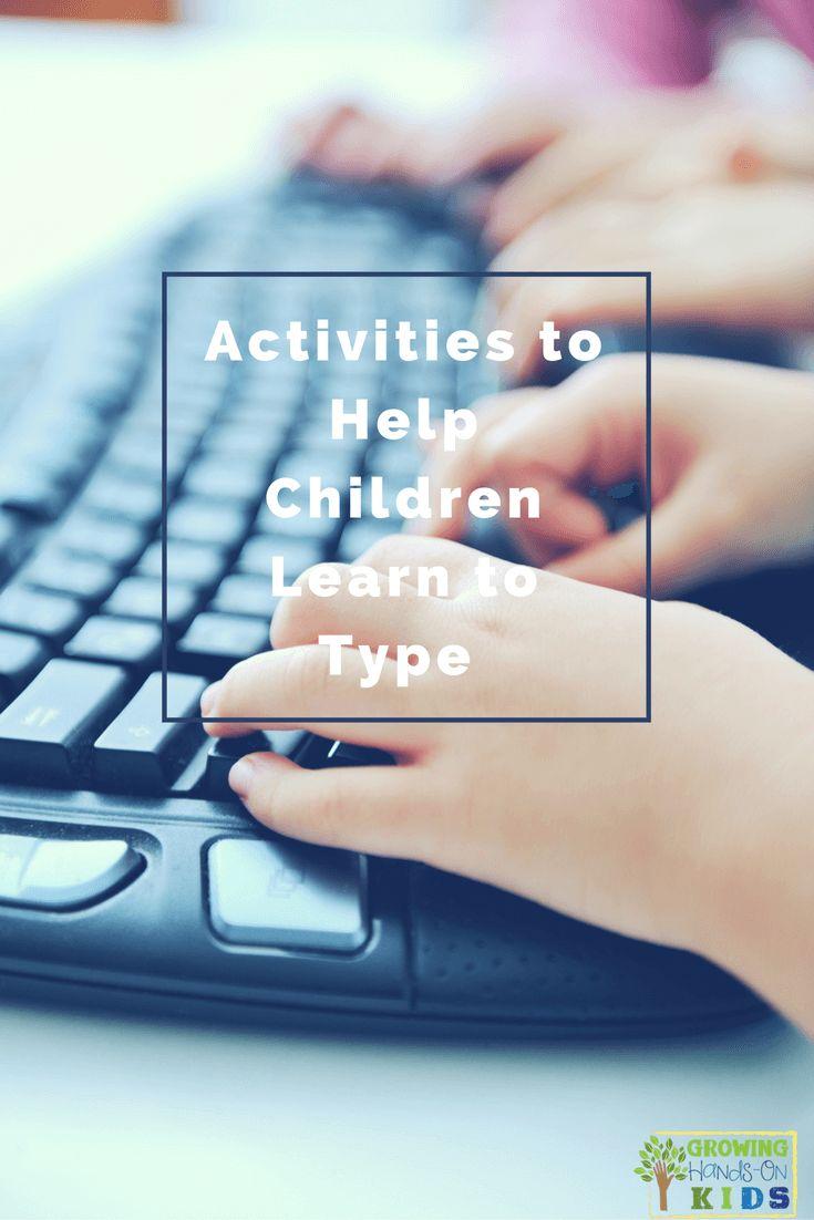 Activities to help children learn to type. via @growhandsonkids
