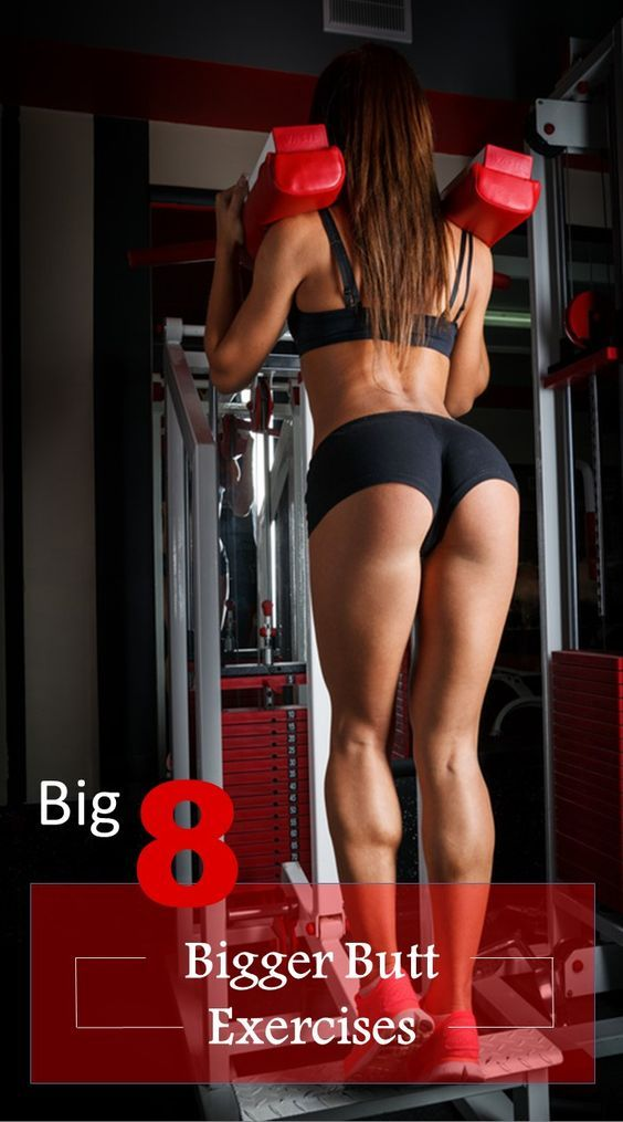 Bigger Butt Exercises: How to get a Round Butt Guaranteed –