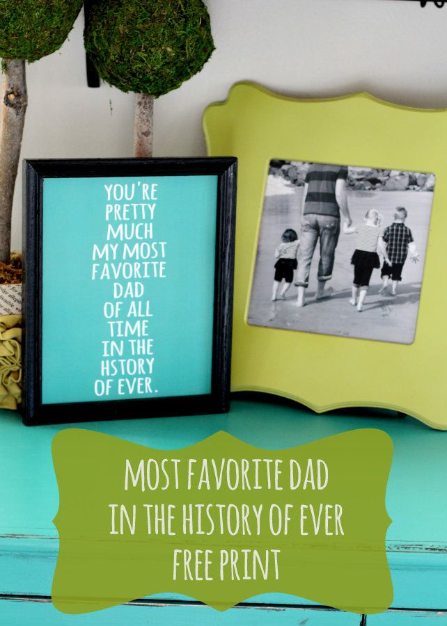Most Favorite Dad in the History of Ever Print - Free print on { lilluna.com } #fathersday