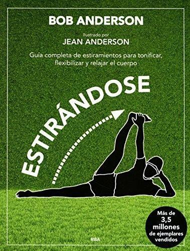 Estirándose - La guía completa de los estiramientos. Edición 30ª aniversario http://www.milideaspararegalar.es/producto/estirandose-guia-completa-estiramientos/