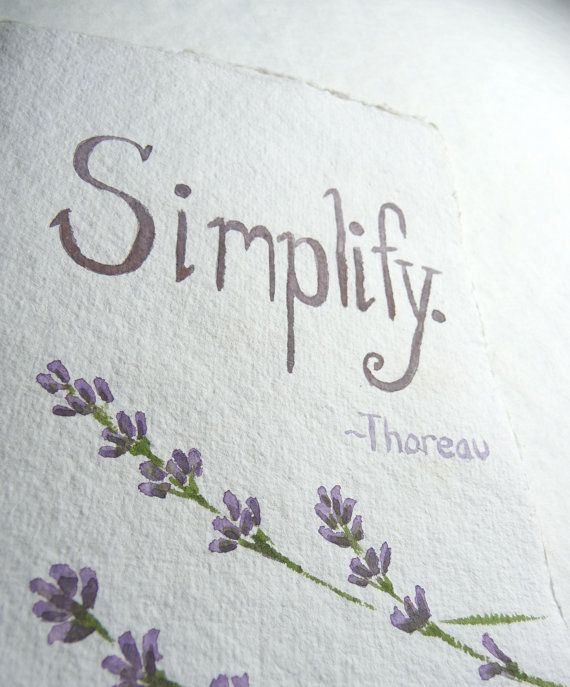 Simplify. My current goal for our home.  On a mission to rid our lives of the unnecessary stuff to make more time with the ones I love.