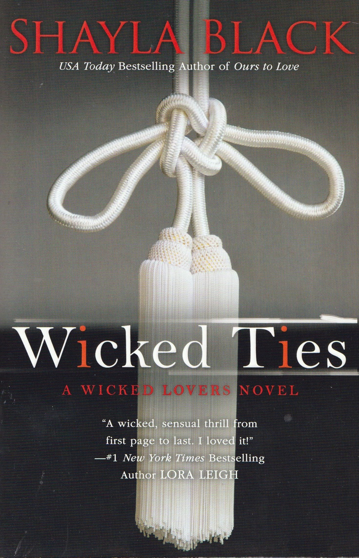 Wicked Ties by Shayla Black...the whole series is amazing