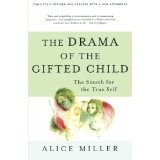 The Drama of the Gifted Child: The Search for the True Self, Revised Edition (Paperback)By Alice Miller