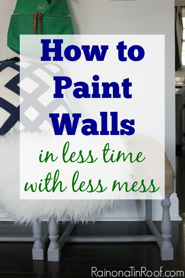 Need the basics of painting walls? Want to do it in less time with less mess? This post will show you how to paint walls in less time with less mess.