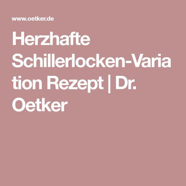 Herzhafte Schillerlocken-Variation Rezept | Dr. Oetker