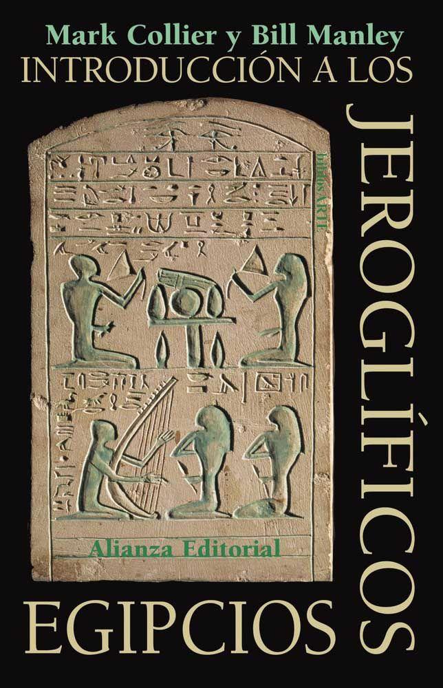 COLLIER M y MANLEY B; Introducción a los #jeroglíficos ; Alianza editorial.  ¿Le intriga la escritura jeroglífica del antiguo #Egipto? ¿Ha deseado alguna vez poder entenderla? Ahora puede. Con la ayuda de esta práctica guía para autodidactas, podrá profundizar en el conocimiento de la lengua y la cultura del Egipto antiguo. Descarga aquí: http://j.mp/jeroglificos