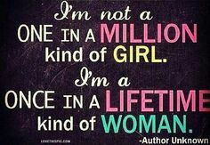 Once in a lifetime woman