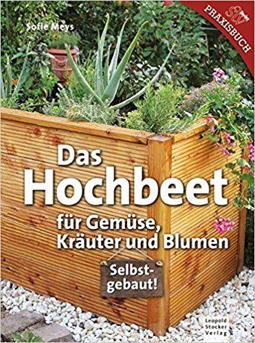 56 besten Hochbeete raised garden bed Bilder auf Pinterest - hochbeet edelstahl kaufen