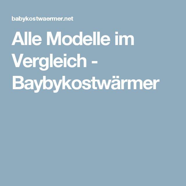 Alle Modelle im Vergleich - Baybykostwärmer