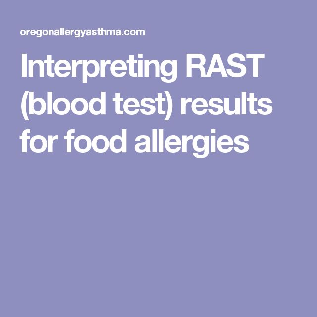 Interpreting RAST (blood test) results for food allergies
