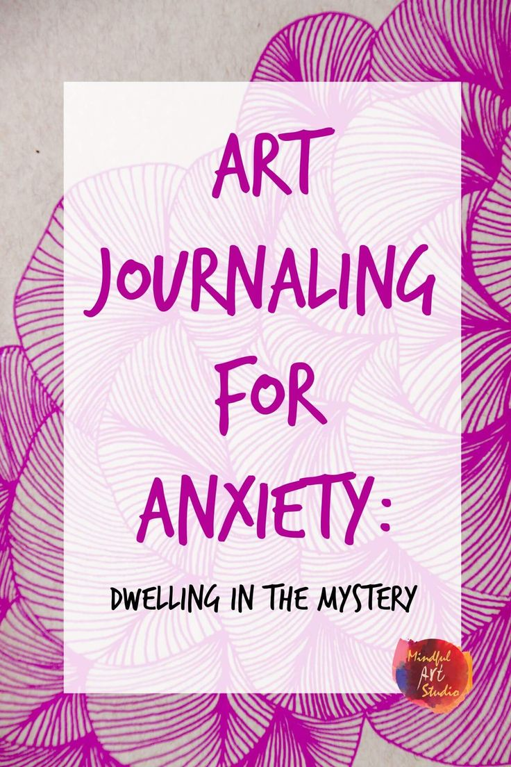 In Art Journaling for Anxiety: Dwelling in the Mystery, see artist Amy Maricle of Mindful Art Studio talk about how she uses abstract art for anxiety.
