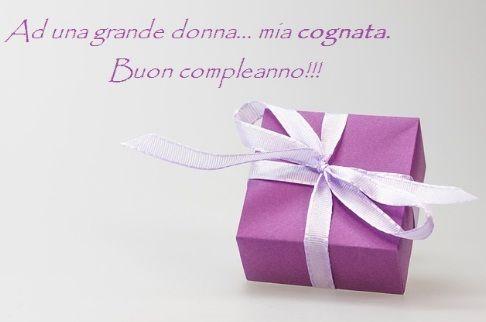 Auguri Di Buon Compleanno Cognata Auguri Di Buon Compleanno Buon Compleanno Regali Per Marito