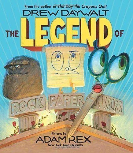 The Legend of Rock Paper Scissors (New Hardcover) by Drew Daywalt