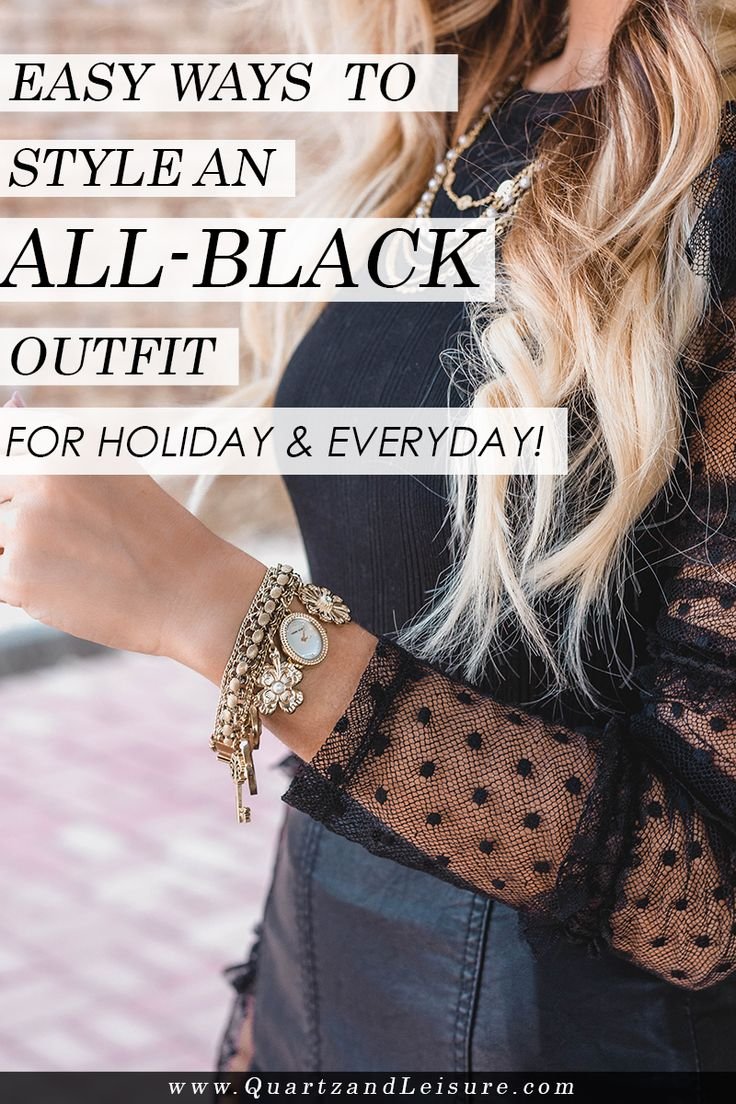 Easy Ways to Style Black (for Holiday or Any Day!) - Quartz & Leisure #ad #WatchHowIStyle