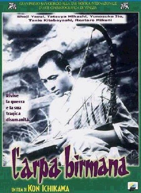 L'ARPA BIRMANA (Kon Ichikawa, 1956)