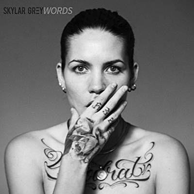 Words - Skylar Grey