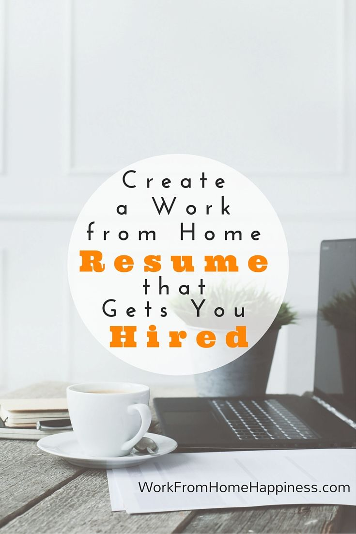 create a work from home resume that gets you hired
