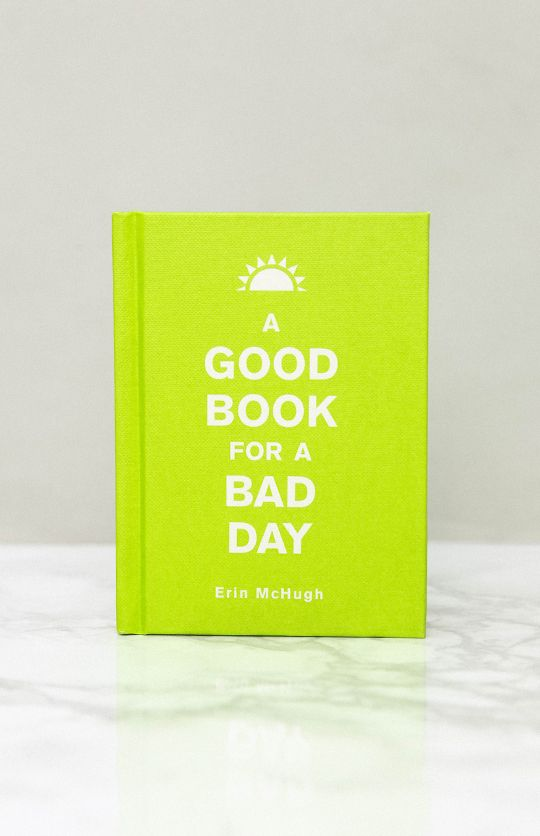 A Good Book For a Bad Day - Hardback