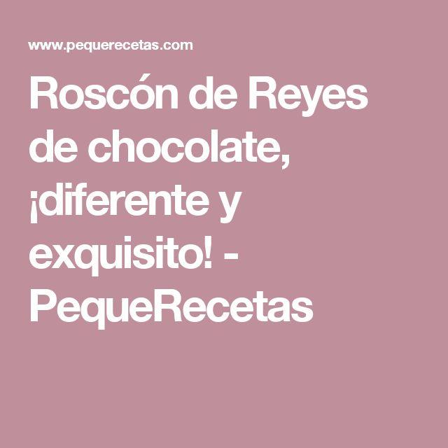 Roscón de Reyes de chocolate, ¡diferente y exquisito! - PequeRecetas