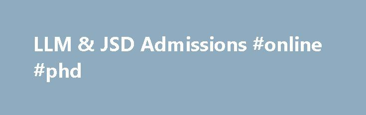 LLM & JSD Admissions #online #phd http://laws.remmont.com/llm-jsd-admissions-online-phd/  #llm # LLM JSD Admissions 6 Reasons to Choose NYU Law Academic Strength You will find powerhouse programs at NYU Law, including ones in business and finance, international law, and taxation. With more than 100 full-time professors who are leaders in their fields, the Law School offers you an intellectual home in areas as diverse […]