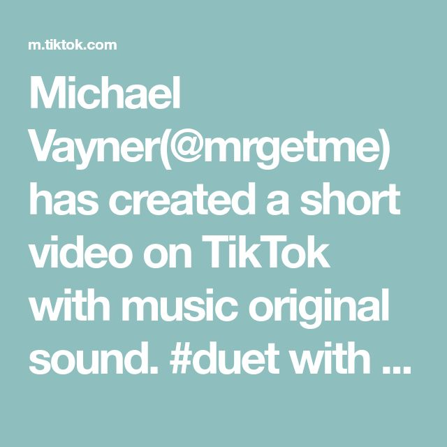 Michael Vayner Mrgetme Has Created A Short Video On Tiktok With Music Original Sound Duet With Danosseasoning Would You Look In 2020 The Originals Music The Duff