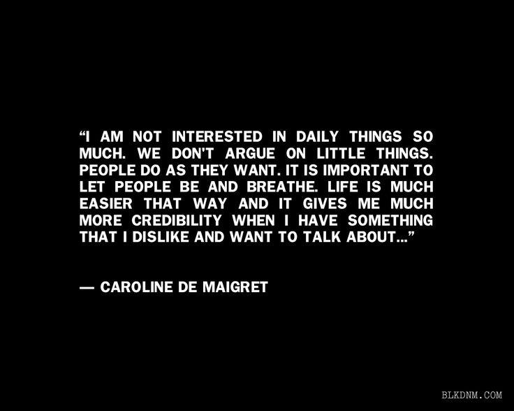 CAROLINE DE MAIGRET'S PHILOSOPHY ON RELATIONSHIPS.