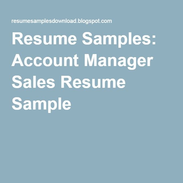 Resume Samples: Account Manager Sales Resume Sample