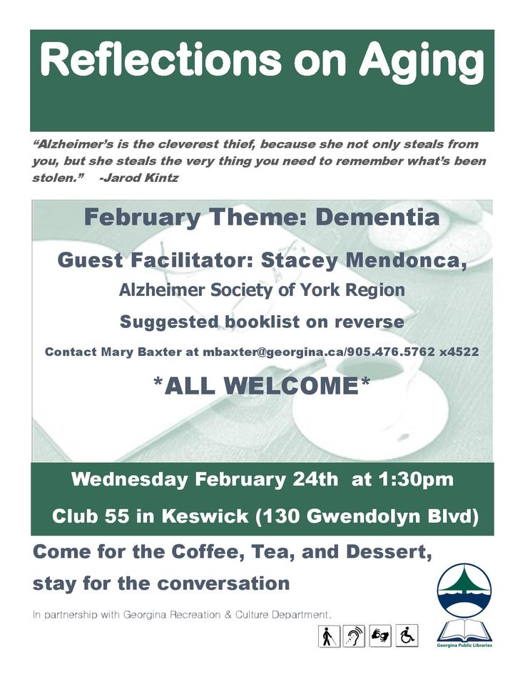 Reflections on Aging February 2016 Theme:  Dementia