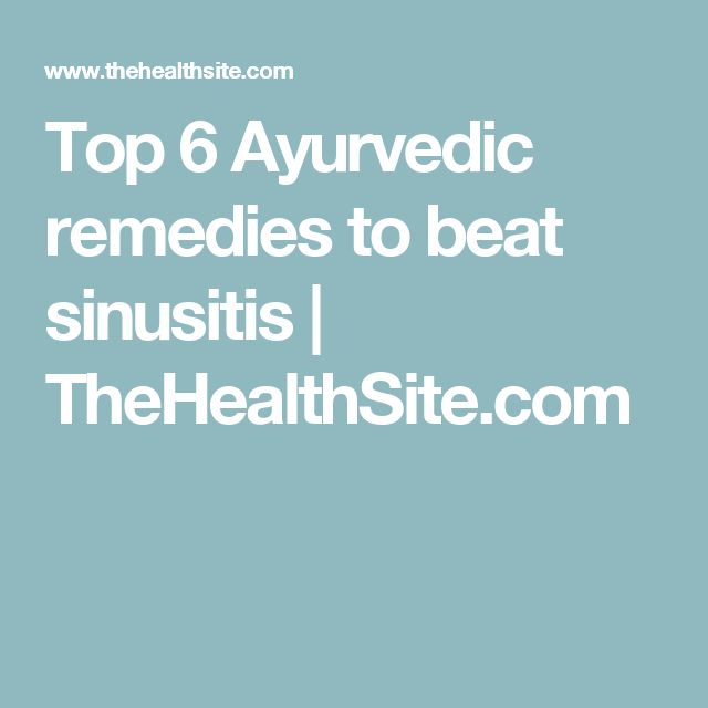 Top 6 Ayurvedic remedies to beat sinusitis | TheHealthSite.com