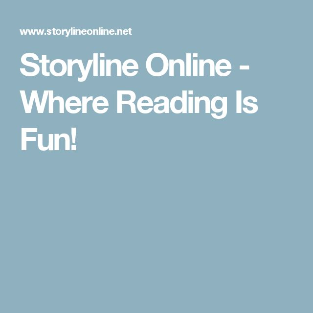 Storyline Online - Where Reading Is Fun!