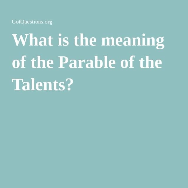 What is the meaning of the Parable of the Talents?