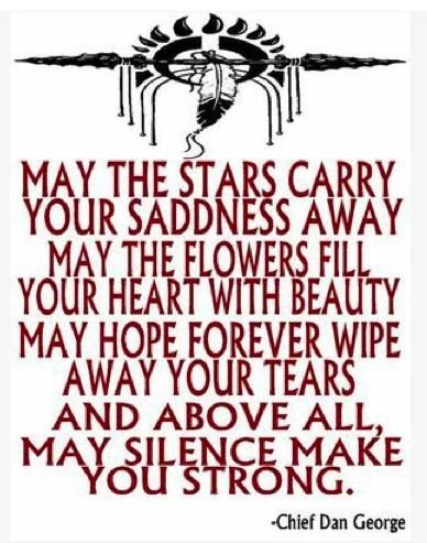 Native American Sayings | Native American Blessing: Carry Your Sadness Away | From Under the ...