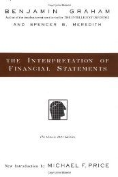 The Interpretation of Financial Statements by Benjamin Graham - See more at:   http://ebookrepository.net/business-investing/the-interpretation-of-financial-statements/