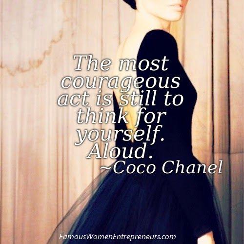 Famous Women Entrepreneurs: 10 Quotes from Coco Chanel ~ Famous Women Entrepre...