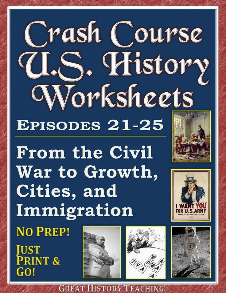 Crash Course U.S. History Worksheets: Episodes 21-25 | Crash ...