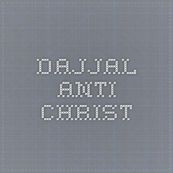 Dajjal - Anti-Christ