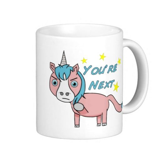 You might think that unicorns are all sunshine and lollipops...but you'd be wrong....   Cute Mean Unicorn -Funny Coffee Mug