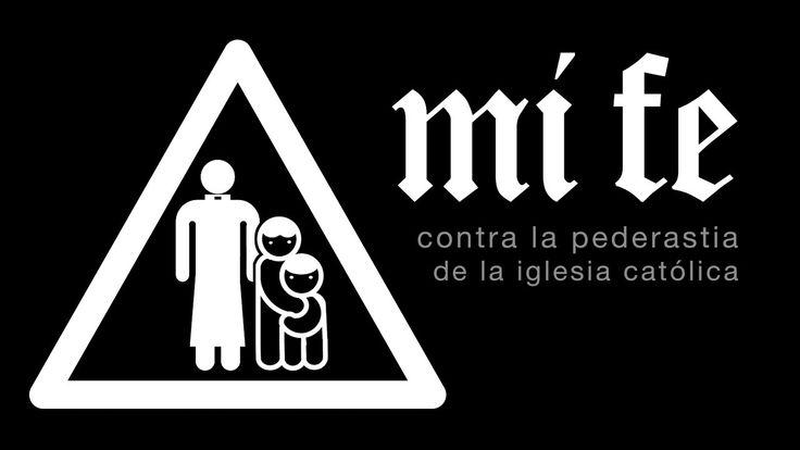 mi fe · videoclip (contra la pederastia de la iglesia católica)